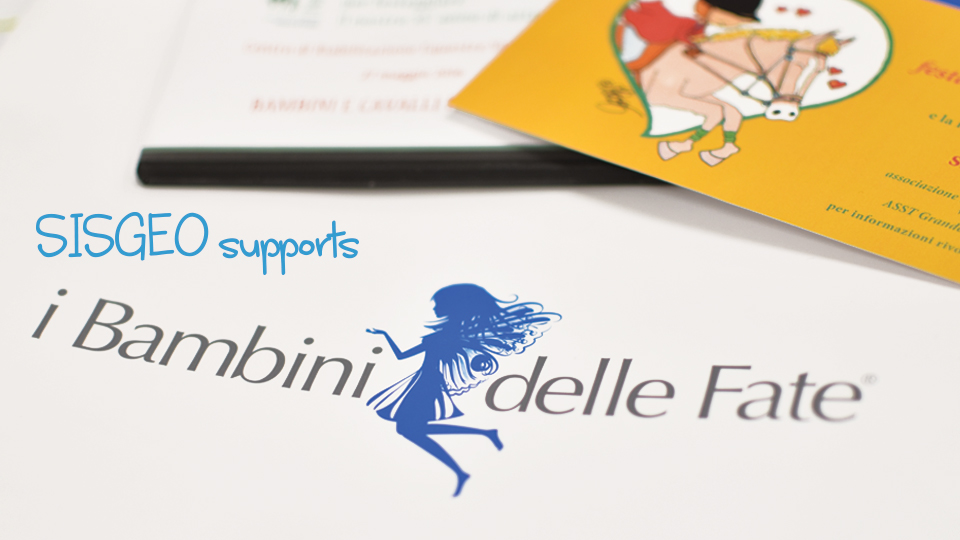 "Sisgeo renews its commitment to support the foundation ""Bambini delle Fate"""